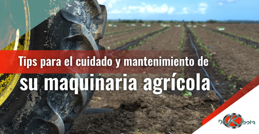 Tips para hacer el mantenimiento de su maquinaria agrícola